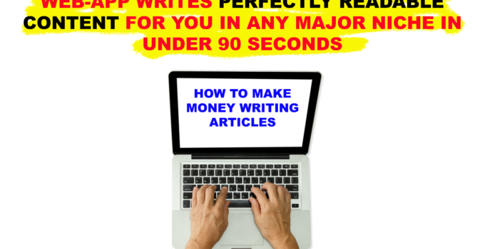 How to make Money Writing Articles - Revealed: NEW, Artificially Intelligent Web-App Writes Perfectly Readable Content For YOU In ANY Major Niche In Under 90 seconds